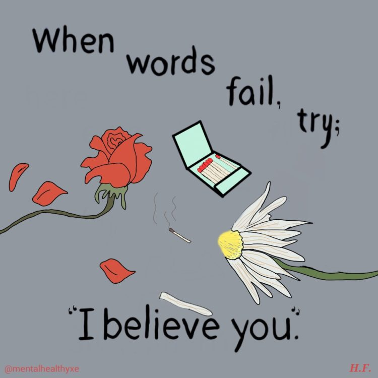 when words fail, try i believe you