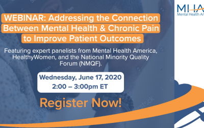 Register Now: MHA Webinar to Address the Connection Between Mental Health & Chronic Pain
